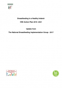 thumbnail of Annual Report Breastfeeding in a Healthy Ireland- HSE Action Plan 2016 -2021 Update for 2017