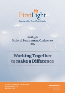 thumbnail of FirstLight National Bereavement Conference 19 October 2017 Working Together to Make a Difference E-Booklet Final 6 March 2018