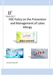 thumbnail of HSE Policy on the Prevention and Management of Latex Allergy, 2017